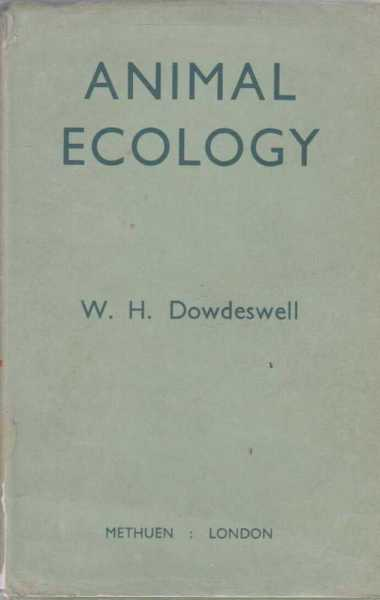 Animal Ecology, W.H. Dowdeswell