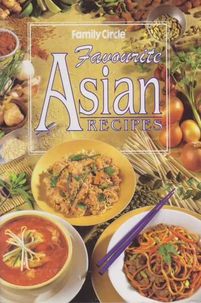Favourite Asian Recipes, Family Circle