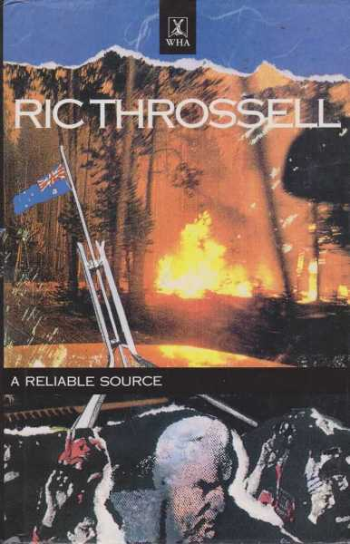 A Reliable Source, Ric Throssell [Signed Edition]