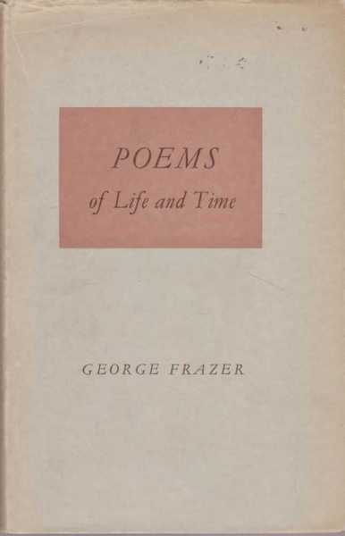 Poems of Life and Time, George Frazer