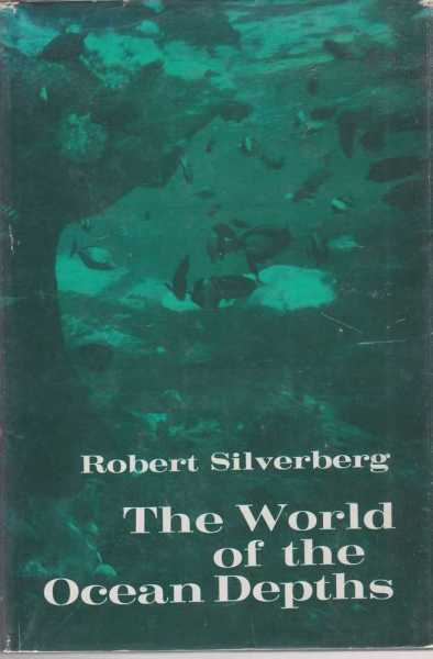 The World of the Ocean Depths, Robert SIlverberg