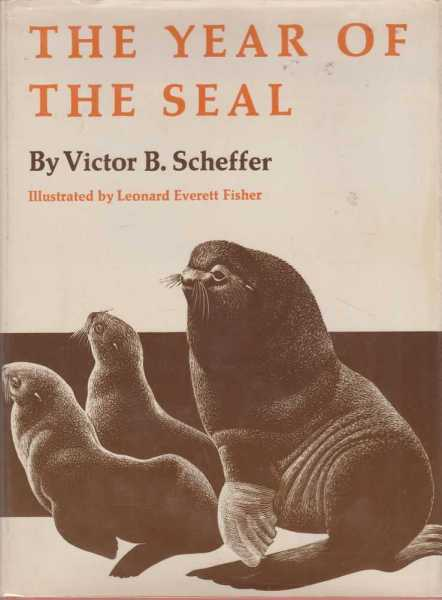 The Year Of The Seal, Victor B. Scheffer