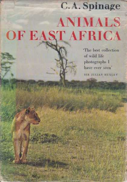 Animals Of East Africa, C.A. Spinage