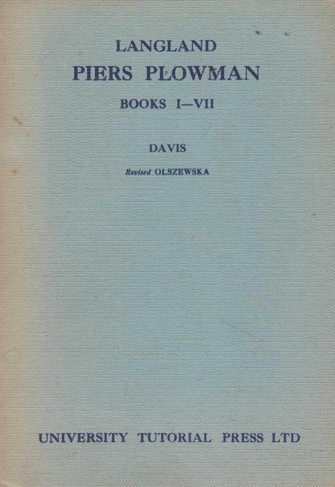 Langland Piers Plowman Prologue and Passus I-VII Text B, J. F. Davis [Editor] E. S. Olszewska [Revised]