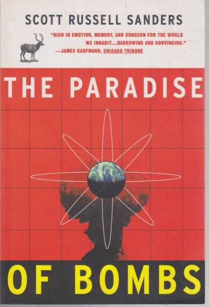 The Paradise of Bombs, Scott Russell Sanders
