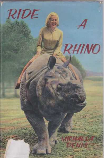 Ride a Rhino, Michaela Denis