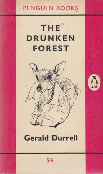 The Drunken Forest, Gerald Durrell