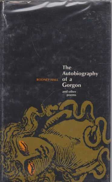 The Autobiography of a Gorgon and Other Poems, Rodney Hall