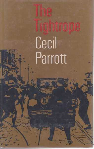 The Tightrope, Cecil Parrott