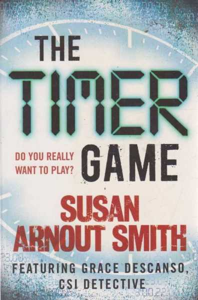The Timer Game, Susan Arnout Smith