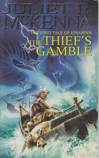 The Thief's Gamble - The First Tale of Einarinn, Juliet E. McKenna