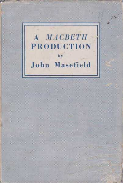 A Macbeth Production, John Masefield