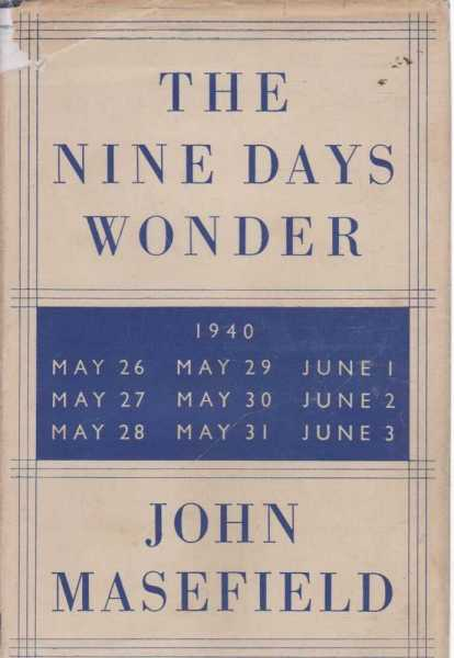 The Nine Days Wonder [The Operation Dynamo], john Masefield