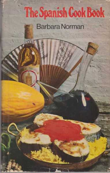 The Spanish Cook Book, Barbara Norman