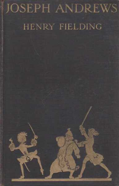 The History of the Adventures of Joseph Andrews and His Friend Mr. Abraham Adams, Henry Fielding