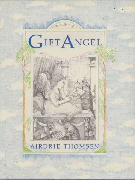 THE GIFT ANGEL: A Celestial Alphabet, Thomsen, Airdrie