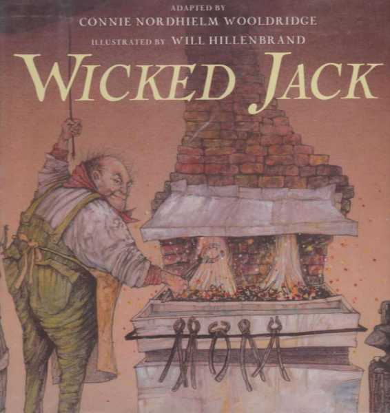 WICKED JACK, Wooldridge, Connie Nordhielm (adapted by)