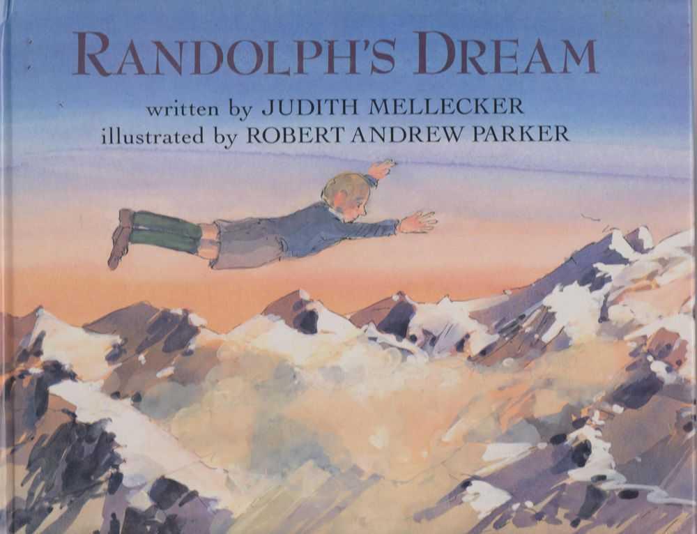 RANDOLPH'S DREAM, Mellecker, Judith