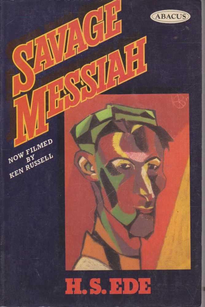 Savage Messiah, H.S. Ede