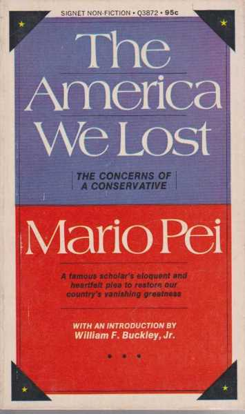 The America We Lost, Mario Pei