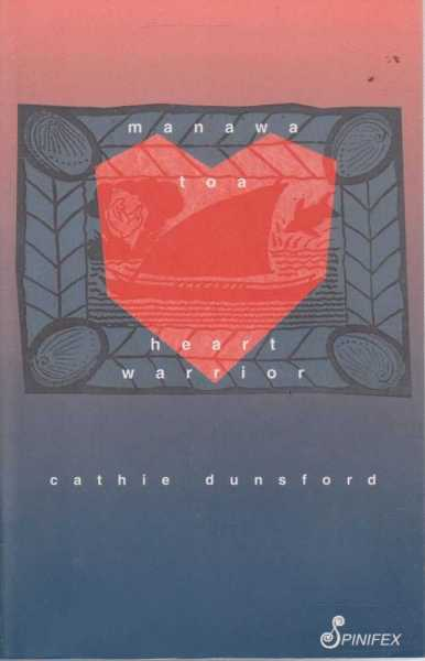 Manawa Toa Heart Warrior, Cathie Dunsford