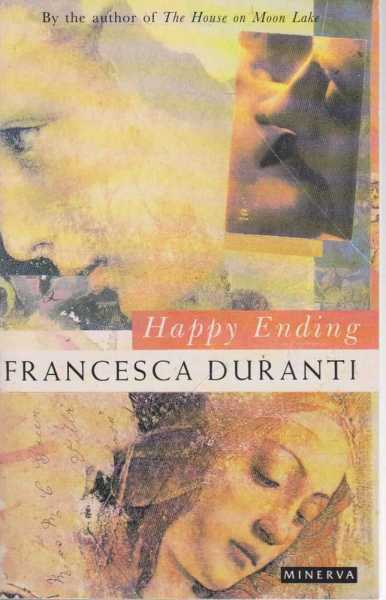 Happy Ending, Francesca Duranti
