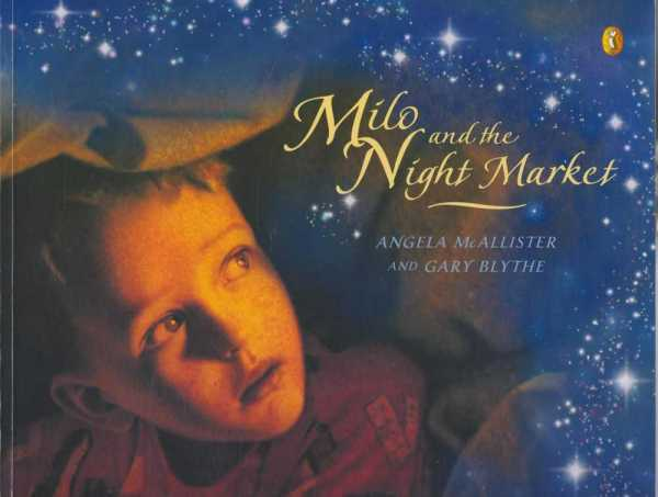 MILO AND THE NIGHT MARKET, McAllister, Angela