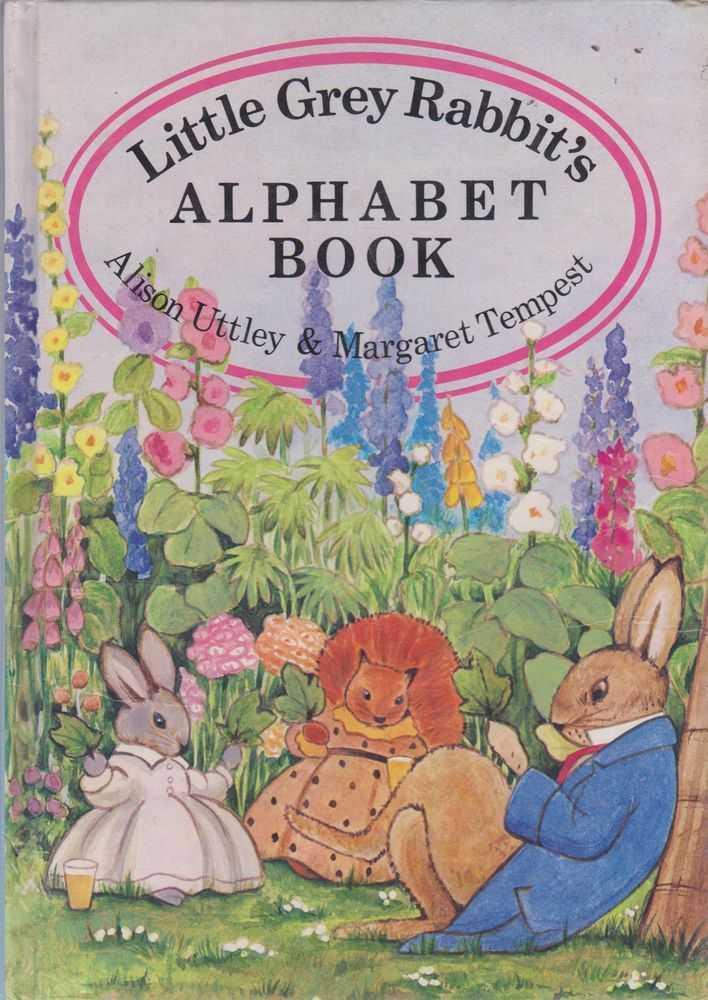 LITTLE GREY RABBIT'S ALPHABET BOOK, Uttley, Alison