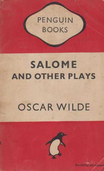 Salome and Other Plays, Oscar Wilde