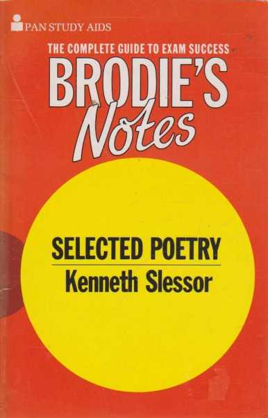 Selected Poetry - Kenneth Slessor, Brodie's Notes