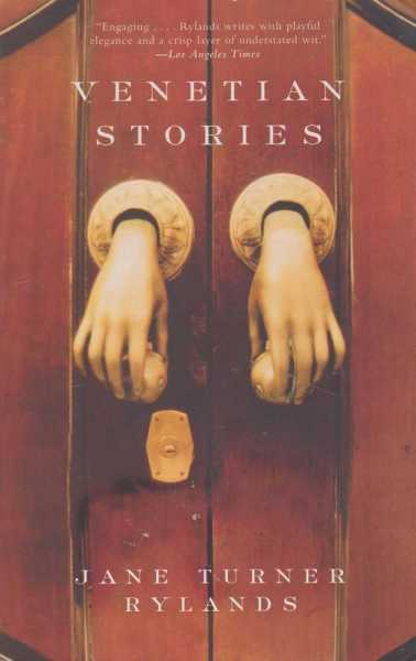 Venetian Stories, Jane Turner Rylands