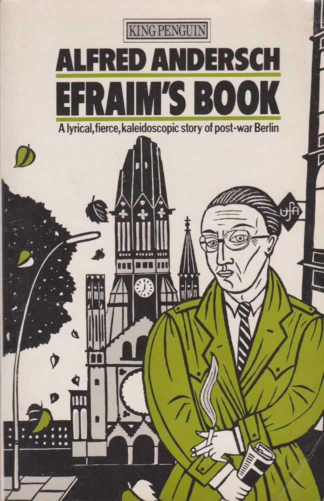 Efraim's Book, Alfred Andersch