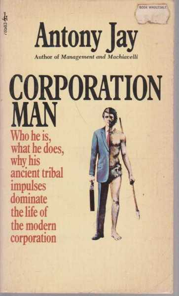 Corporation Man, Antony Jay