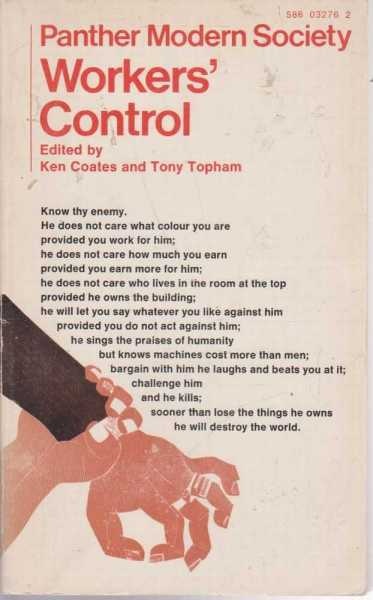 Workers' Control, Ken Coates and Tony Topham