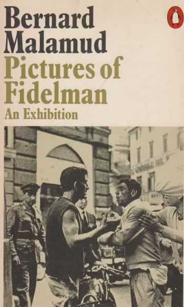 Pictures of Fidelman - An Exhibition, Bernard Malamud