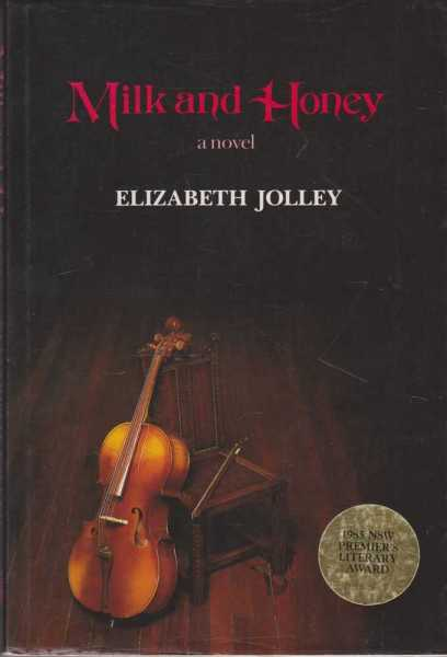Milk and Honey - A Novel, Elizabeth Jolley