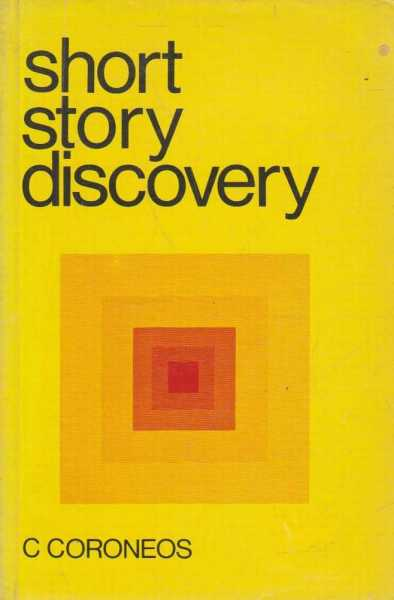 Short Story Discovery, C. Coroneos
