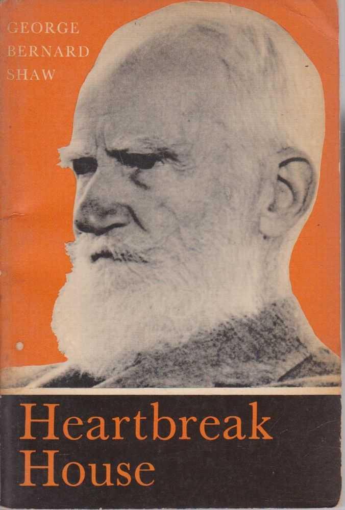 Heartbreak House, George Bernard Shaw