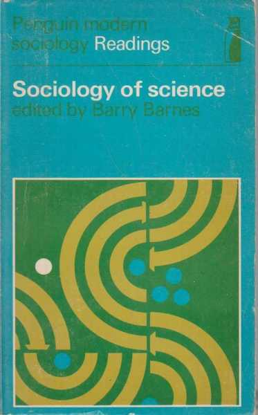 Sociology of Science, Barry Barnes - Editor