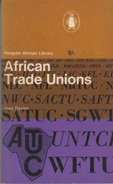 African Trade Unions, Ioan Davies