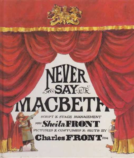 Never Say MacBeth, Sheila Front