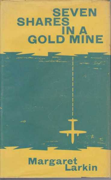 Image for Seven Shares in a Gold Mine