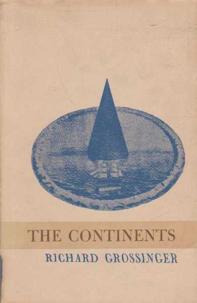 The Continents, Richard Grossinger [Signed Copy]