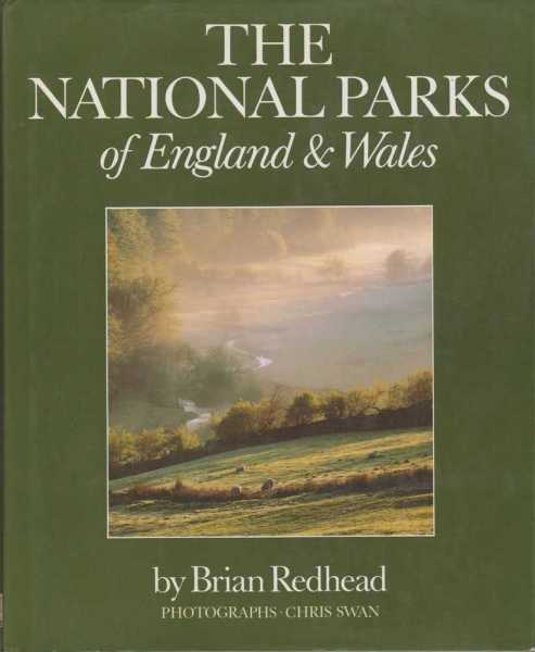 The National Parks of England & Wales - Not Ours, But Ours To Look After, Brian Redhead with Amanda Nobbs and Frances Rowe