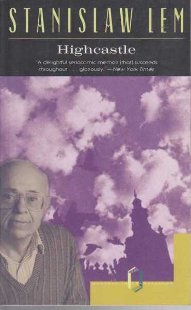 Highcastle: A Remembrance, Stanislaw Lem