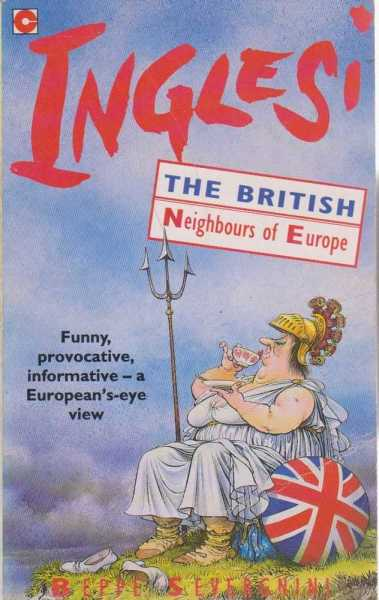 Inglesi - The British - Neighbours of Europe, Beppe Severgnini