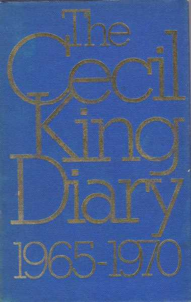 The Cecil King Diary 1965-1970, Cecil King