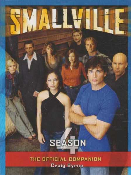 Smallville - The Official Companion - Season 4, Craig Byrne