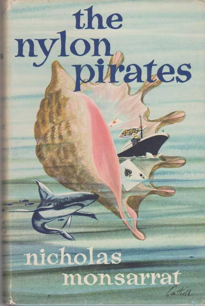 The Nylon Pirates, Nicholas Monsarrat
