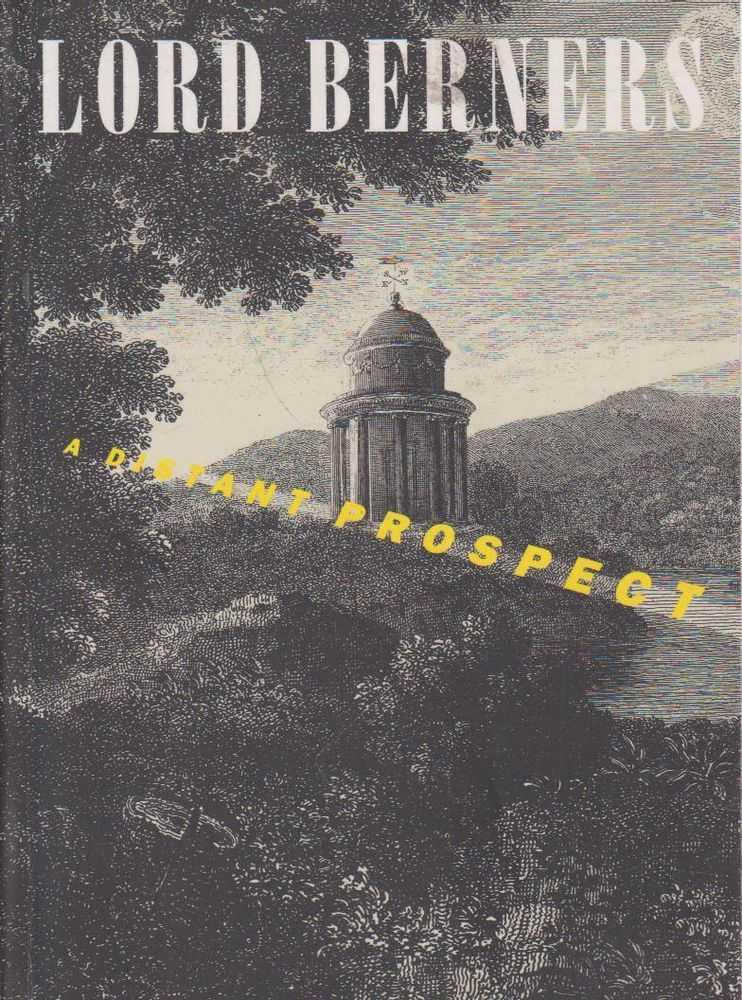 A Distant Propect, Lord Gerald Hugh Tyrwhitt-Wilson Berners